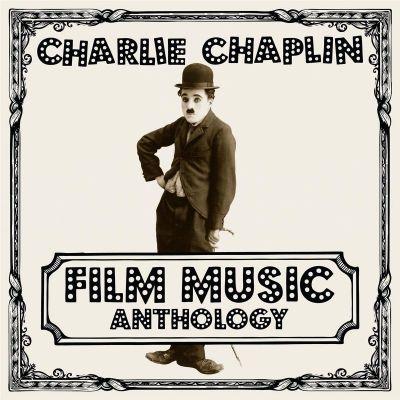 CHARLIE CHAPLIN - CHARLIE CHAPLIN FILM MUSIC ANTHOLOGY -  2LP VINYL
