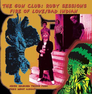 GUN CLUB - RUBY SESSIONS FIRE OF LOVE - 7'' - RSD 2021 - DROP 2