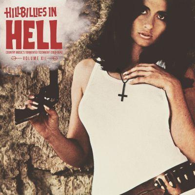 VARIOUS ARTISTS - HILLBILLIES IN HELL VOLUME XI - RSD 2021 - DROP 2