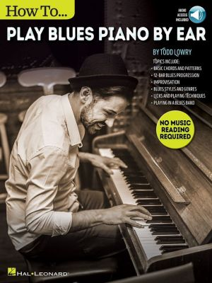 How To Play Blues Piano By Ear (Book/Online Audio)