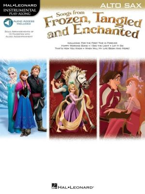 Songs from Frozen, Tangled and Enchanted (alto sax play-along)
