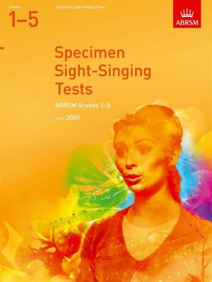 ABRSM Sight Singing Tests From 2009 (Grades 1-5)