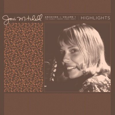 JONI MITCHELL - ARCHIVES VOL 1 HIGHLIGHTS - RSD 2021 - DROP 1