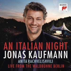 JONAS KAUFMANN - AN ITALIAN NIGHT