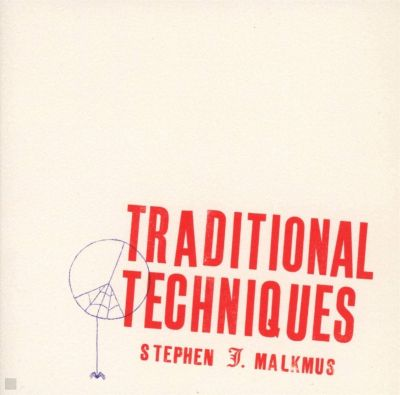STEPHEN MALKMUS - TRADITIONAL TECHNIQUES - CD