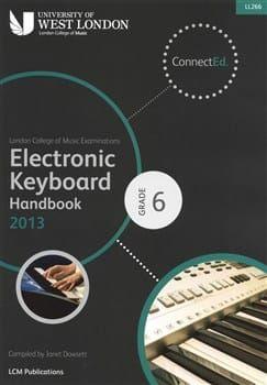 LCM Electronic Keyboard Handbook 2013-2017 Grade 6