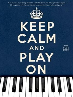 Keep Calm and Play On PVG (The Blue Book)