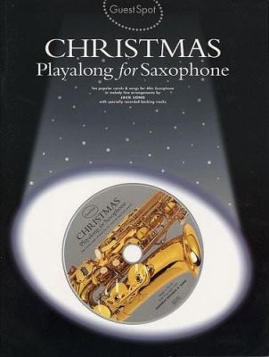 Guest Spot Christmas Playalong For Saxophone