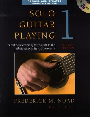 SCHNEIDERMAN, JOHN - Solo Guitar Playing Volume 1 - Fourth Edition (Book CD)