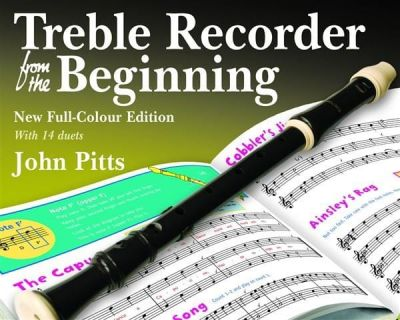 John Pitts Treble Recorder From The Beginning - Pupil Book (Revised Edition)