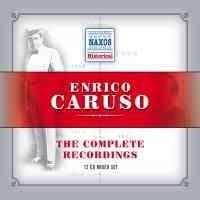 ENRICO CARUSO - THE COMPLETE