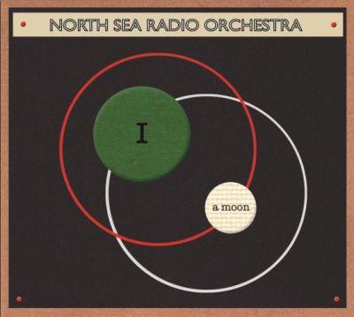 NORTH SEA RADIO ORCHESTRA - I A MOON - RSD20