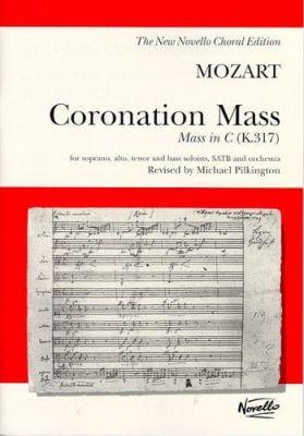 Pilkington, Michael - W A Mozart Coronation Mass Mass In C K 317 (Vocal Score)