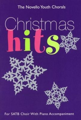 The Novello Youth Chorals Christmas Hits (SATB)
