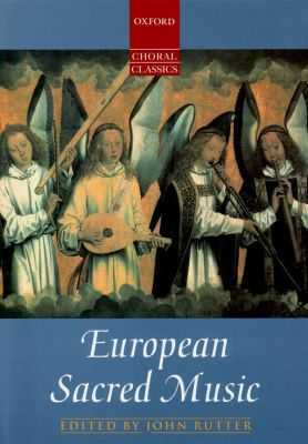 Oxford Choral Classics European Sacred Music