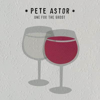PETE ASTOR - ONE FOR THE GHOST - VINYL