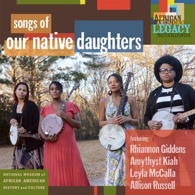 OUR NATIVE DAUGHTERS - SONGS OF OUR NATIVE DAUGHTERS - VINYL