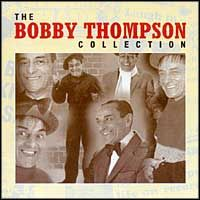 Bobby Thompson - Bobby Thompson - The Collection 3CD