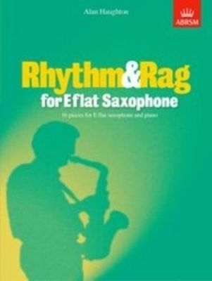 Alan Haughton Rhythm and Rag for Eb Saxophone