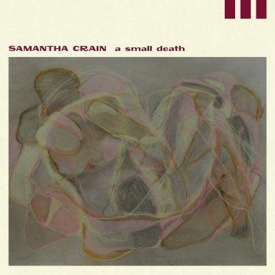 SAMANTHA CRAIN - A SMALL DEATH - CD