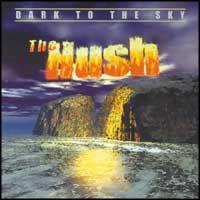 Hush Ft Bob Fox - Hush Ft Bob Fox - Dark To The Sky (CD)