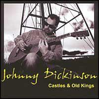 John Dickinson - John Dickinson - Castle and Old Kings (CD)