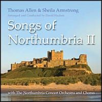 Thomas Allen And Shelia Armstrong - Thomas Allen and Sheila Armstrong - Songs Of Northumbria Vol 2 (CD)
