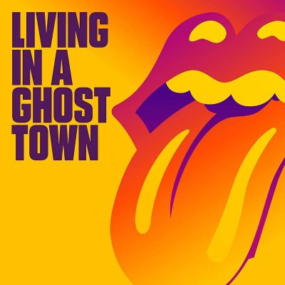 ROLLING STONES - LIVING IN A GHOST TOWN - LTD 10'' ORANGE VINYL SINGLE