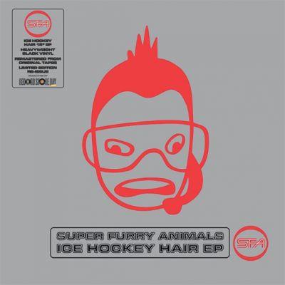 SUPER FURRY ANIMALS - ICE HOCKEY HAIR EP - RSD 2021 - DROP 1