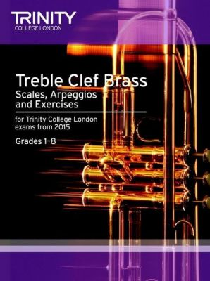 Brass Scales and Exercises Grades 1-8: Treble Clef from 2015