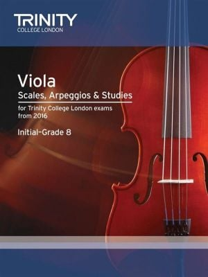 Trinity College Viola Scales, Arpeggios and Studies from 2016