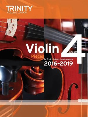 Trinity College Violin Exam Pieces 2016-2019 Grade 4 (violin and piano parts)