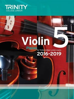 Trinity College Violin Exam Pieces 2016-2019 Grade 5 (violin and piano parts)
