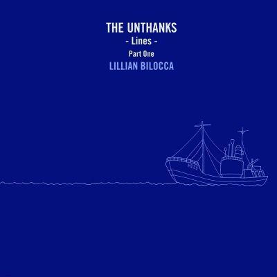 "Unthanks - Lines - Part One - Lillian Bilocca - 10"" VINYL"