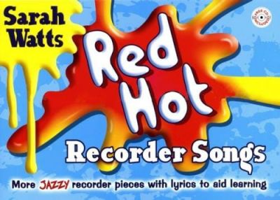 Red Hot Recorder Songs - Student Book