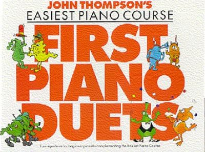 John Thompson's Easiest Piano Course First Piano Duets