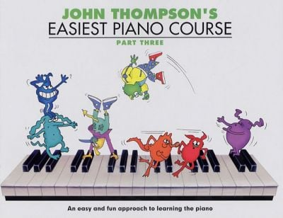 John Thompson's Easiest Piano Course Part 3 - Revised Edition