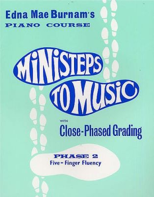Ministeps To Music Phase Two Five-Finger Fluency