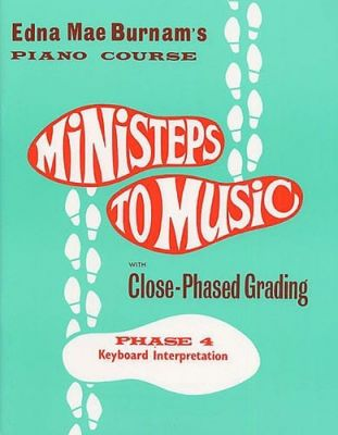 Ministeps To Music Phase Four Keyboard Interpretation
