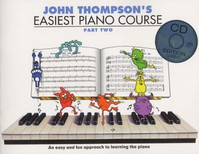 John Thompson's Easiest Piano Course Part Two (Book And CD)