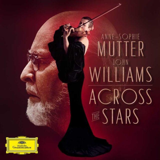 ANNE-SOPHIE MUTTER - ACROSS THE STARS