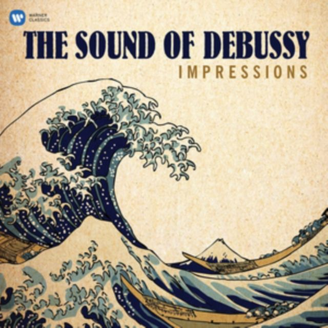 VARIOUS ARTISTS - IMPRESSIONS - THE SOUND OF DEBUSSY