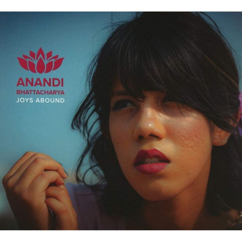 ANANDI BHATTACHARYA - JOYS ABOUND - CD