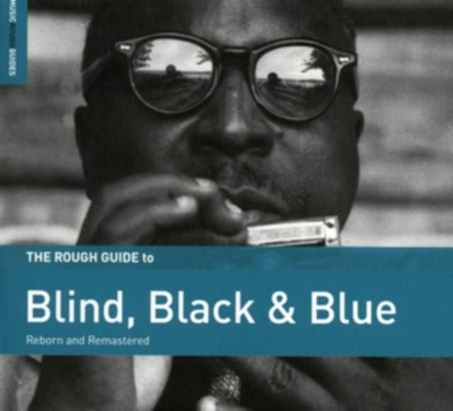 VARIOUS ARTISTS - THE ROUGH GUIDE TO BLIND BLACK & BLUE