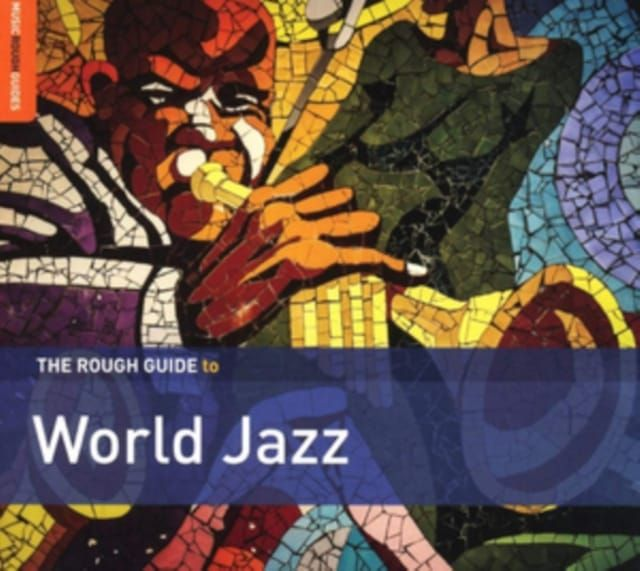 VARIOUS ARTISTS - ROUGH GUIDE - WORLD JAZZ