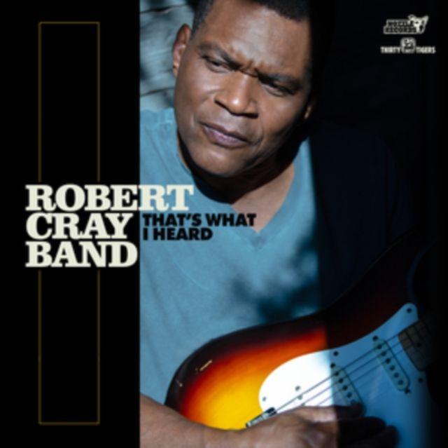 ROBERT CRAY BAND - THATS WHAT I HEARD - VINYL
