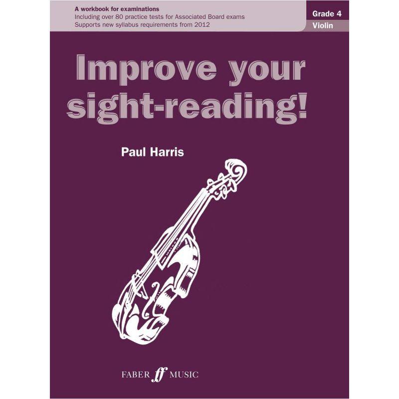 Harris, Paul - Improve Your Sight Reading Grade 4 Violin (New edition 2011)