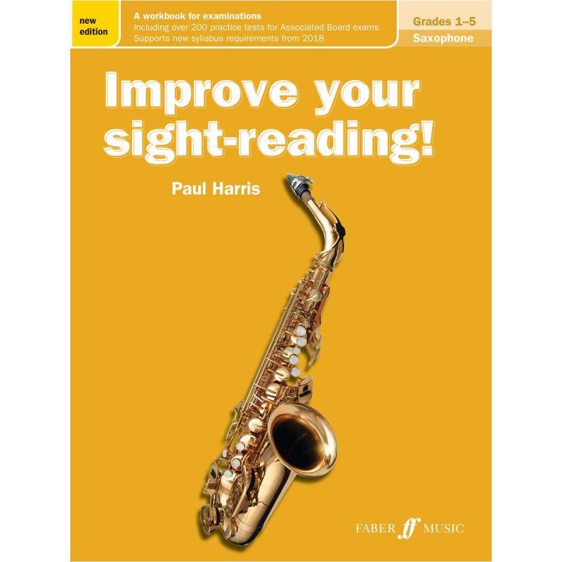 Improve Your Sight-reading! Saxophone Grade 1-5