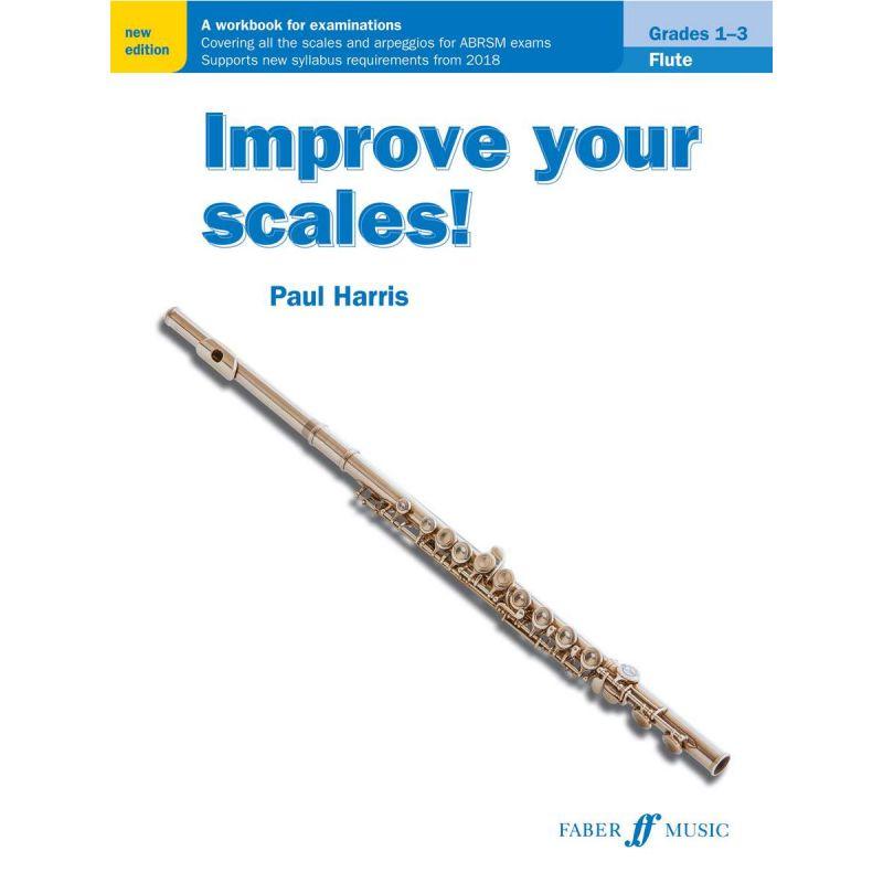 Improve your scales! Flute Grades 1-3