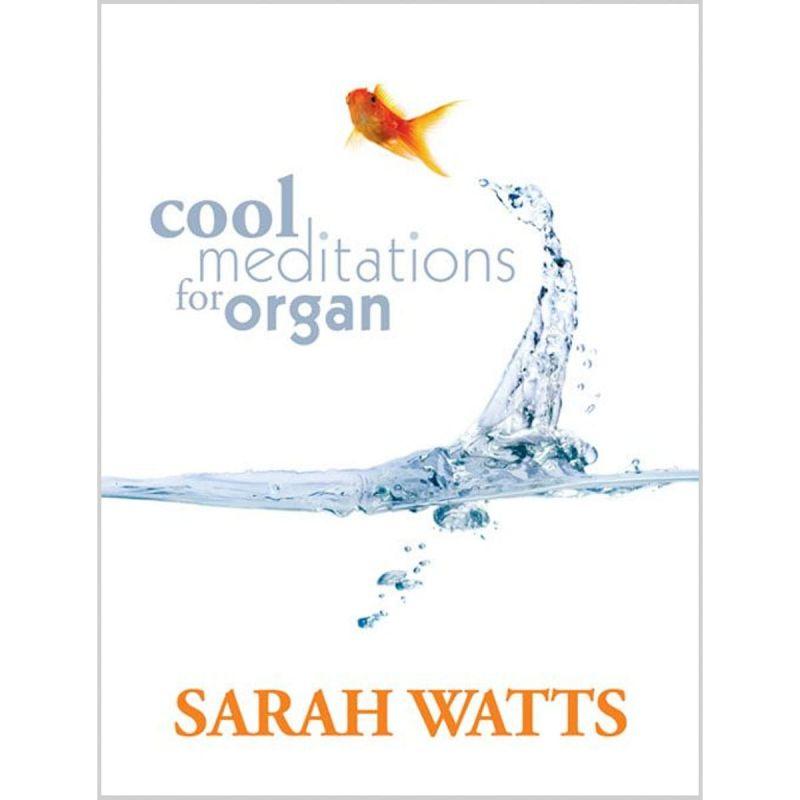 Cool Meditations For Organ